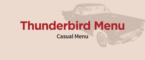 thunderbird casual menu