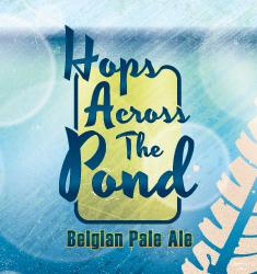 hops across the pond belgian pale ale